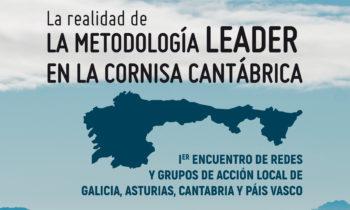 """XORNADA: """"LA REALIDAD DE LA METODOLOGÍA LEADER EN LA CORNISA CANTÁBRICA"""""""