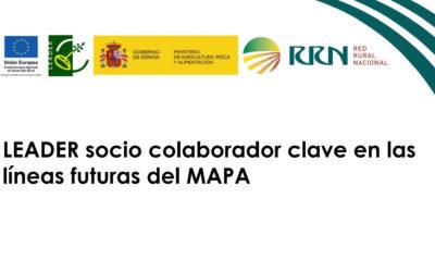"""EVENTO: """"LEADER socio colaborador clave en las líneas futuras del MAPA"""""""