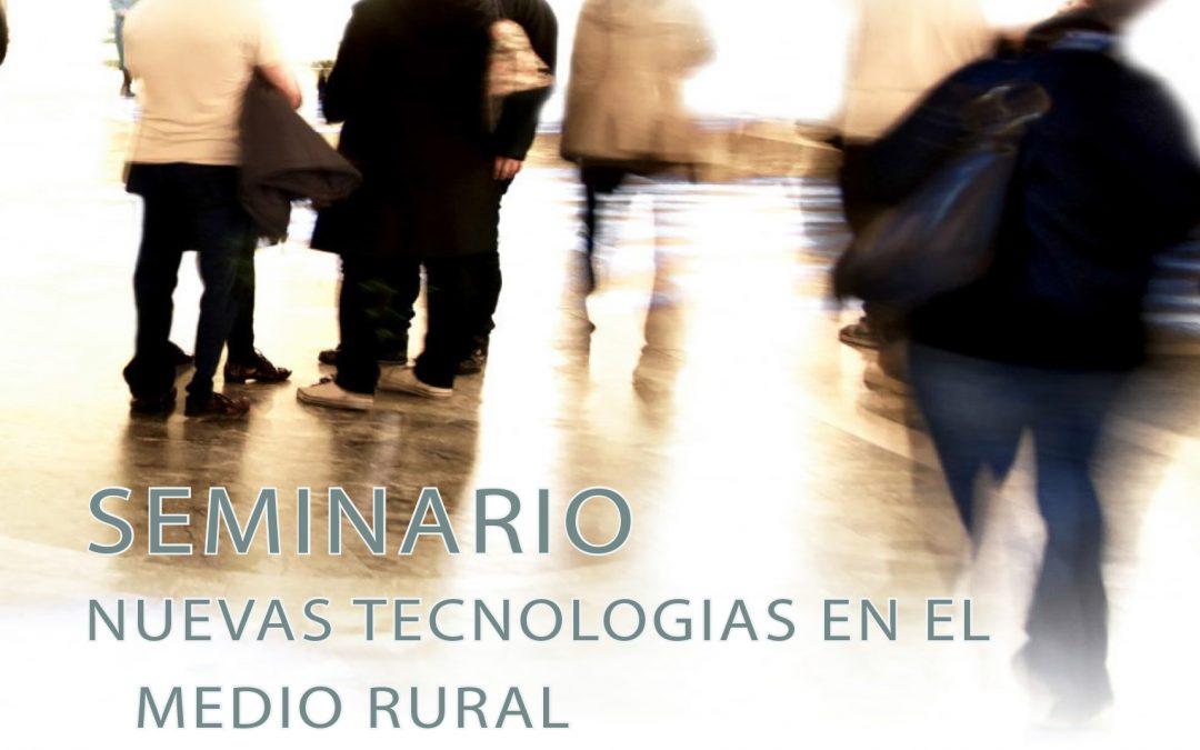 SEMINARIO NUEVAS TECNOLOGIAS  EN EL MEDIO RURAL